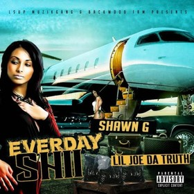 EveryDay Shii Lil Joe Da Truth front cover