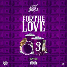 For the Love 3 (Hosted by DJ NaNillz) Izzy Liberace front cover