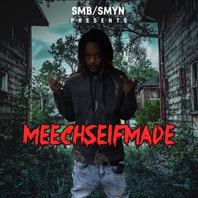 Meech SelfMade Meech SelfMade front cover