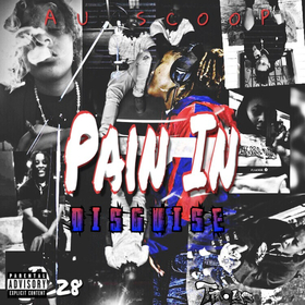AU Scoop - Pain In Disguise EP TyyBoomin front cover