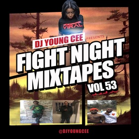 Dj Young Cee Fight Night Mixtapes Vol 53 Dj Young Cee front cover