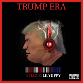 TRUMP ERA Lil Yuppy x Nellzo front cover