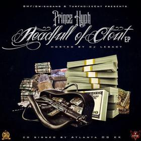 Head Full Of Clout EP Prince Hyph front cover
