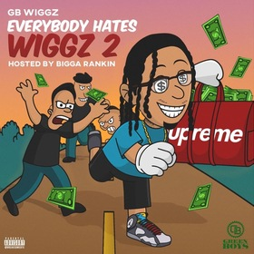 Everybody Hates Wiggz 2 GB Wiggz front cover