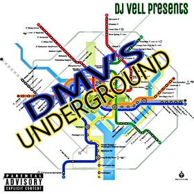 DMV'S UNDERGROUND (Hosted by DJ VELL) DJ VELL front cover