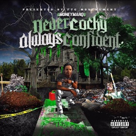 Never Cocky Always Confident Money Marq front cover