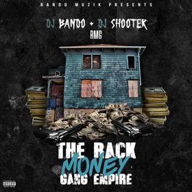 RMG - The Rack Money Gang Empire DJ Shooter front cover
