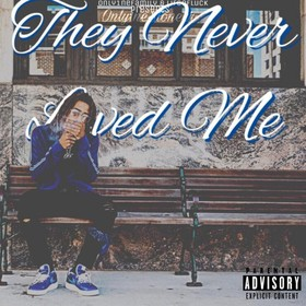 They Never Loved Me Only1neStonerr front cover