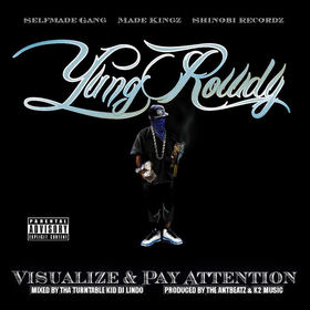 YUNG ROWDY - VISUALIZE & PAY ATTENTION MIXTAPE MIXED BY DJ LINDO DJ Lindo front cover