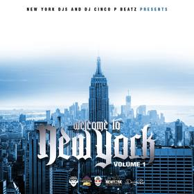 Welcome To New York Volume 1 DJ Cinco P Beatz front cover