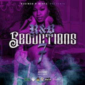 R&B Seductions Vol. 7 DJ Cinco P Beatz front cover