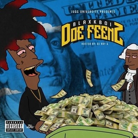 Doe Feenz Vol. 1 - Hosted by DJ RayG BLAXKBOI PRINCE AKEEM front cover