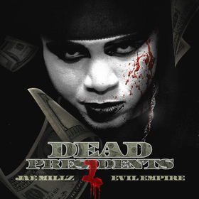Dead Presidents 2 Jae Millz front cover