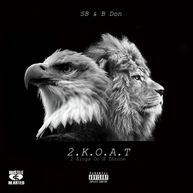 2 Kings On A Throne by SB & B Don