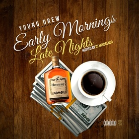 Early Mornings Late Nights YoungDrew front cover