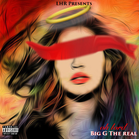 Oh Lord (Single) Big G The Real front cover
