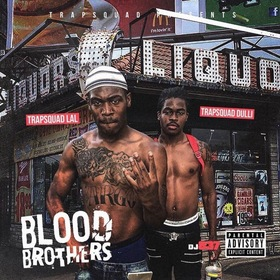 Blood Brothers TrapSquadLal front cover