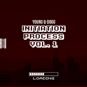 Initiation Process Vol. 1 Young Q-Dogg front cover