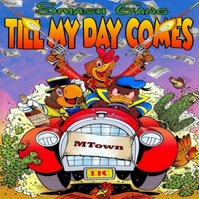 Till My Day Comes Smash Gang front cover