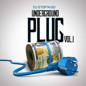 Underground Plug Vol.1 DJ Stop N Go front cover