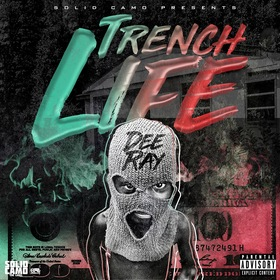 #TrenchLife Deeray front cover