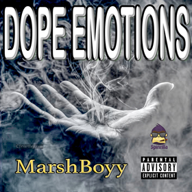 Dope Emotions MarshBoyy front cover