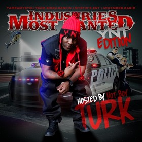 Industries Most Wanted YNT Edition (Hosted By Turk) Tampa Mystic front cover