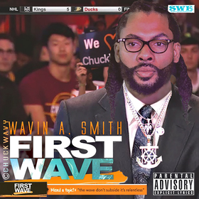 Wavin A. Smith MixTape ChuckWavy front cover