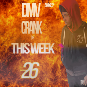 DMV Crank Of This Week #26 DJ Key front cover