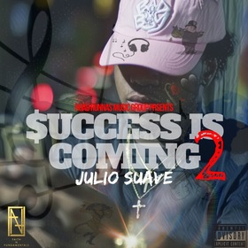 Julio Suave- Success Is Coming 2 DJ Konnect  front cover