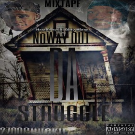 No Way Out Da Struggle 2700 Chuckie front cover