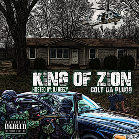 King Of Zion Colt Da Plugg front cover