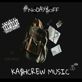 #No Dayz oFF KashCrew front cover