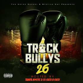 Track Bully's 26 Tampa Mystic front cover