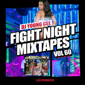 Dj Young Cee Fight Night Mixtapes Vol 60 Dj Young Cee front cover