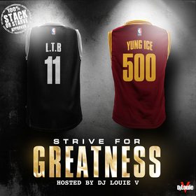 Strive For Greatness (ft. Yung Ice) L.T.B Ca$hout front cover