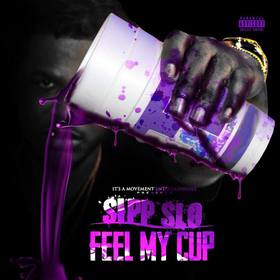 Feel My Cup Sipp Slo front cover