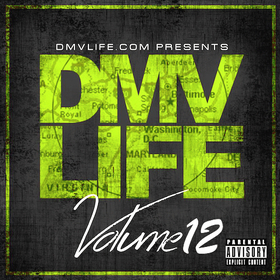 DMV LIFE Mixtape Vol. 12 DJ Dirty Yella front cover
