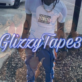 FlyGuyJustin - Glizzy Tape 3 TyyBoomin front cover