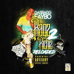 Ragz 2 Riches Reloaded GasBagg Faybo front cover