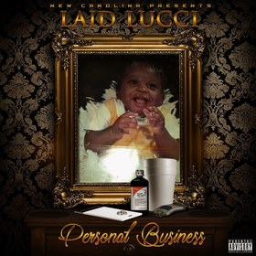 Personal Business Laid Lucci The Don front cover