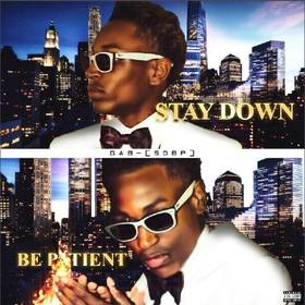 Stay Down Be Patient Gabfrom864 front cover