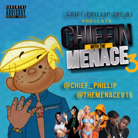 Chiefin With The Menace 3 SouthSideShy front cover