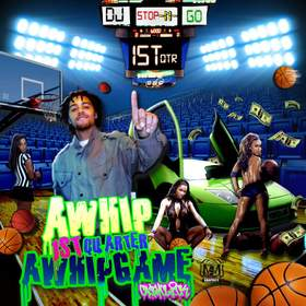 AWhip (1st Quarter) DJ Stop N Go front cover