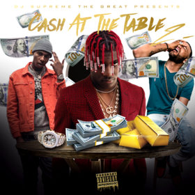 #CashAtTheTable2 DJ Supreme The Great front cover