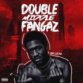 Double Middle Fangaz OTM Lucky  front cover
