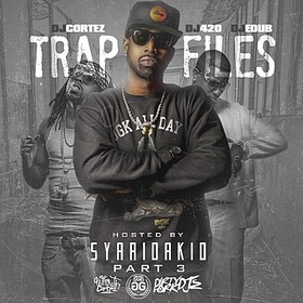 Trap Files 3 (Hosted By Sy Ari Da Kid) Dj E-Dub front cover