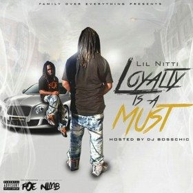 Loyalty Is A Must Lil Nitti front cover