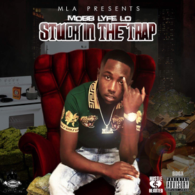 Stuck In The Trap MobbLyfeLo front cover