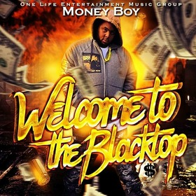 Welcome To The Blacktop Money Boy front cover